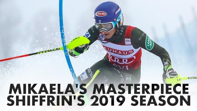 Mikaela's Masterpiece: Shiffrin's 2019 Season