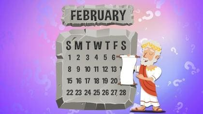 Why Is February 28 Days?
