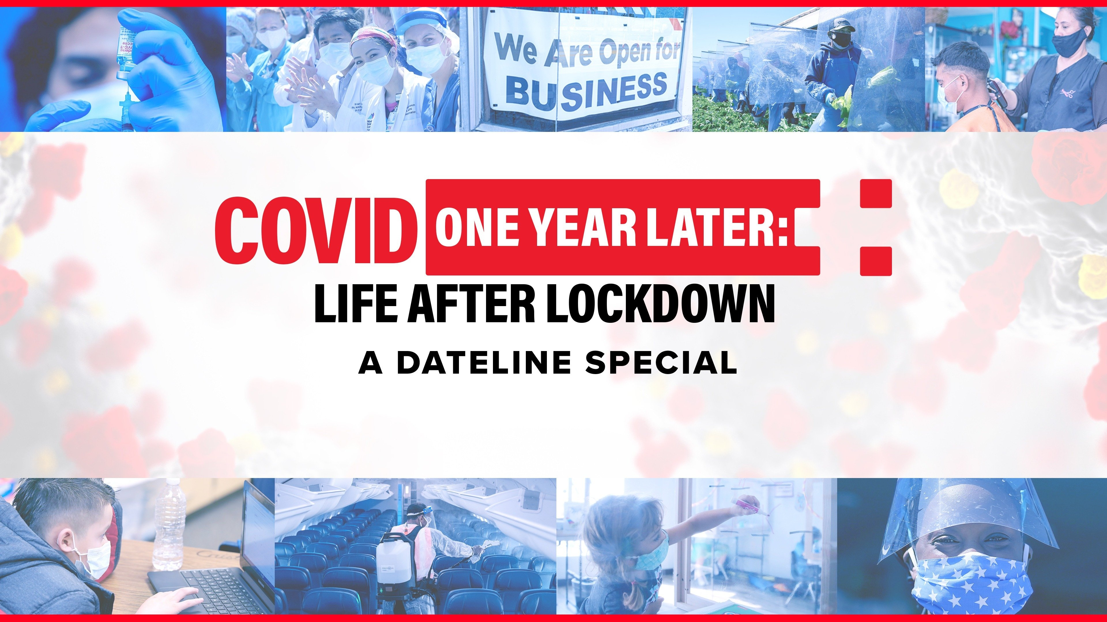COVID One Year Later: Life After Lockdown