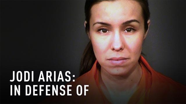 Jodi Arias: In Defense of