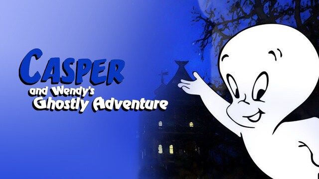 Casper and Wendy's Ghostly Adventure