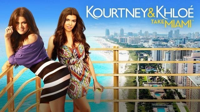 Kourtney & Khloé Take Miami