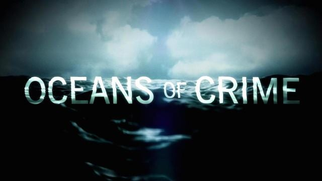 Oceans of Crime