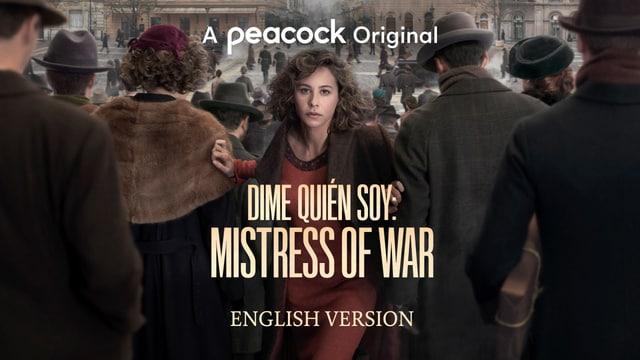 Dime Quién Soy: Mistress of War (English Version)