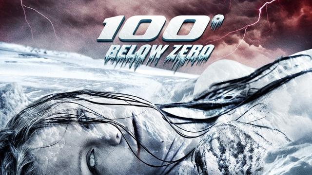 100 Degrees Below Zero