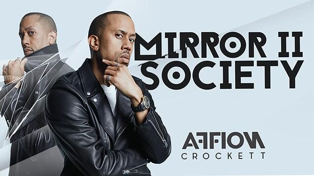 Affion Crockett: Mirror II Society