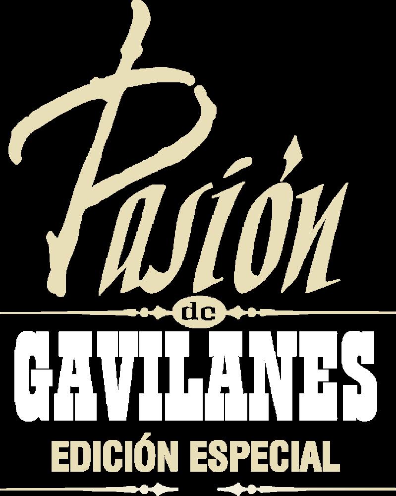 Pasión de Gavilanes: Edición Especial
