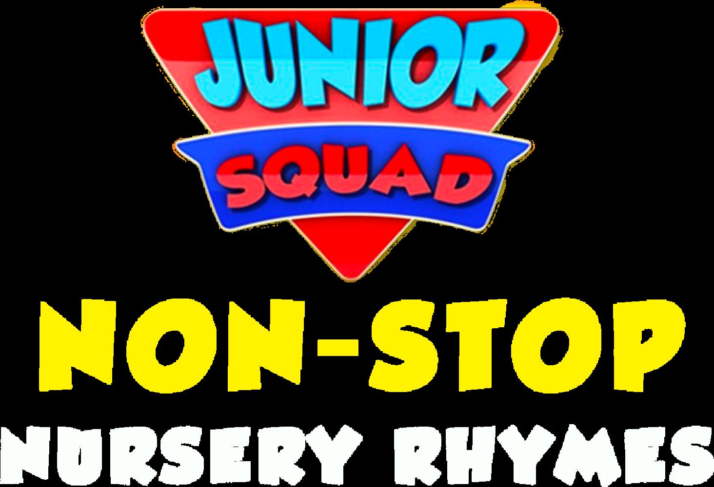 Junior Squad Non-Stop Nursery Rhymes