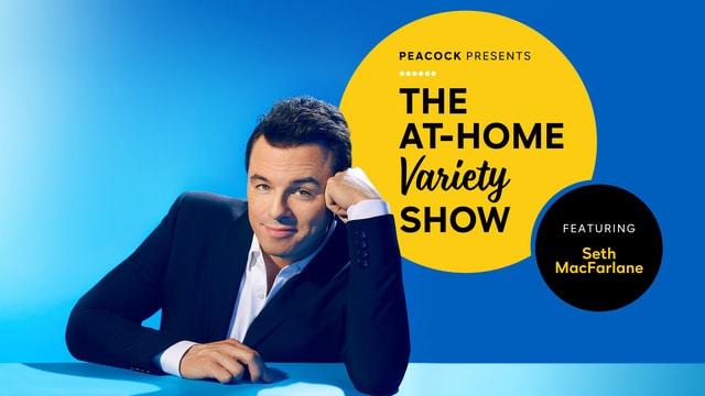 The At-Home Variety Show Featuring Seth MacFarlane