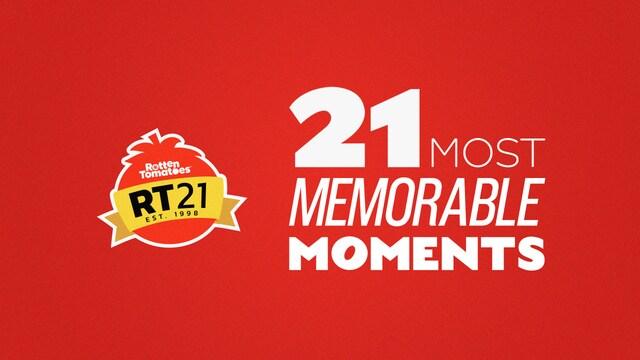 21 Most Memorable Moments