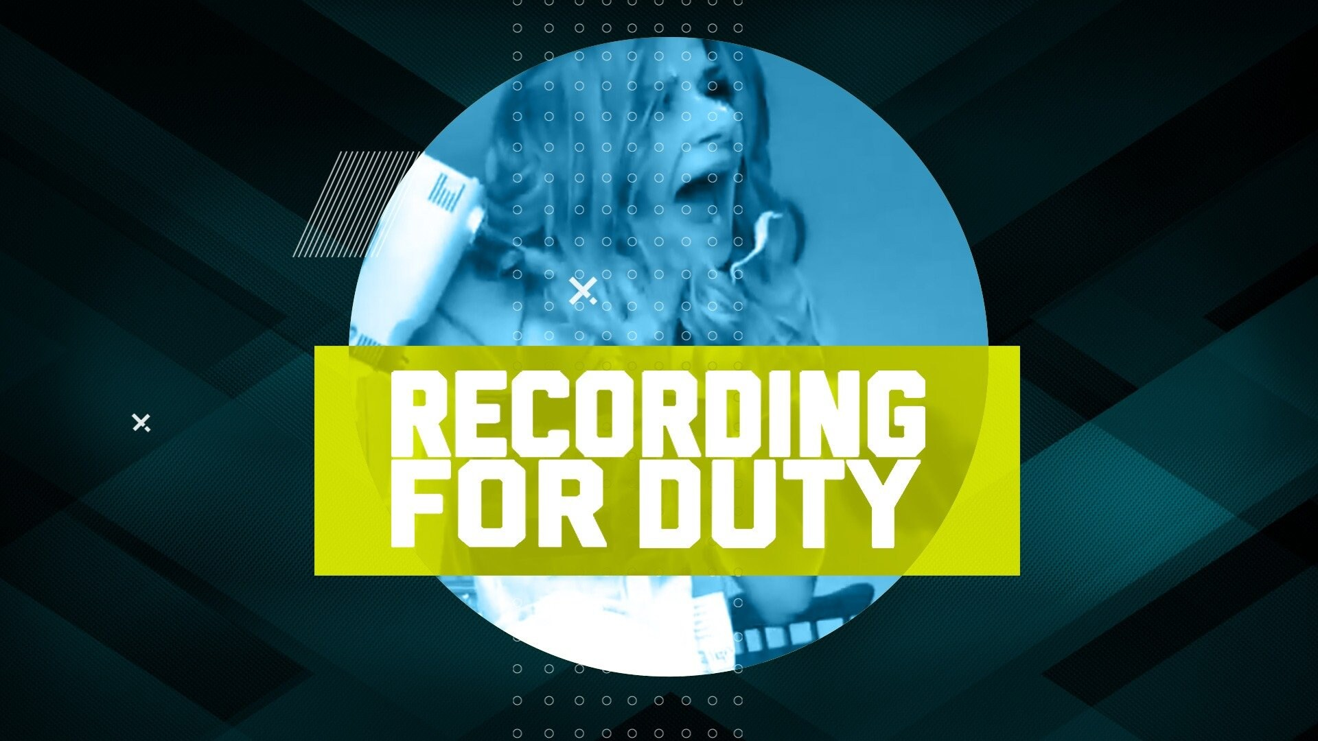 Recording for Duty