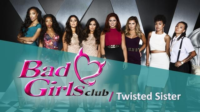 Bad Girls Club: Twisted Sisters