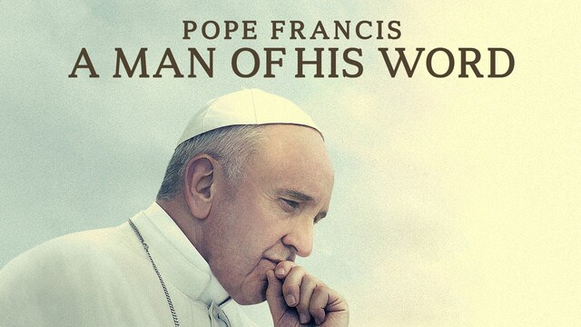 Pope Francis -- A Man of His Word