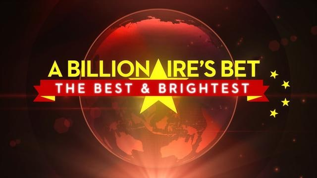 A Billionaire's Bet: The Best & Brightest