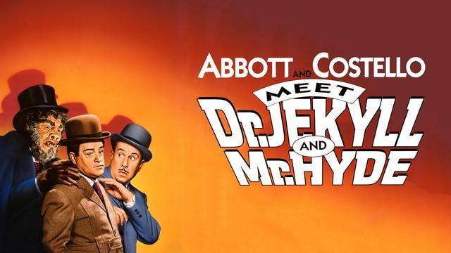 Abbott and Costello Meet Dr. Jekyll & Mr. Hyde